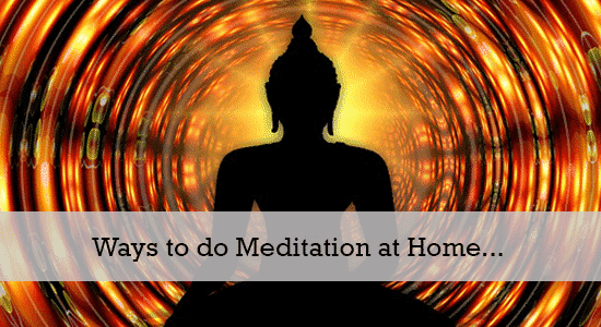ways to do meditation at home