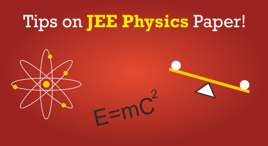JEE Physics Paper Tips