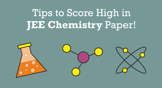 Image result for Score Better in Chemistry in IIT JEE