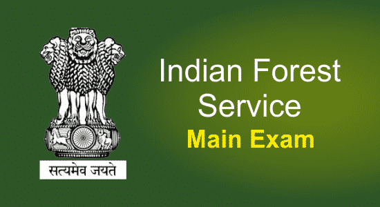 Indian Forest Service Main Exam