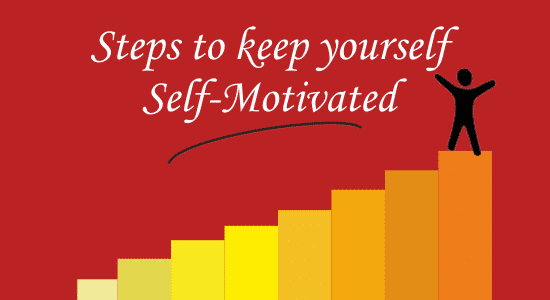 Tips to Motivate Yourself