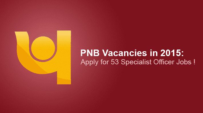 PNB Vacancies in 2015